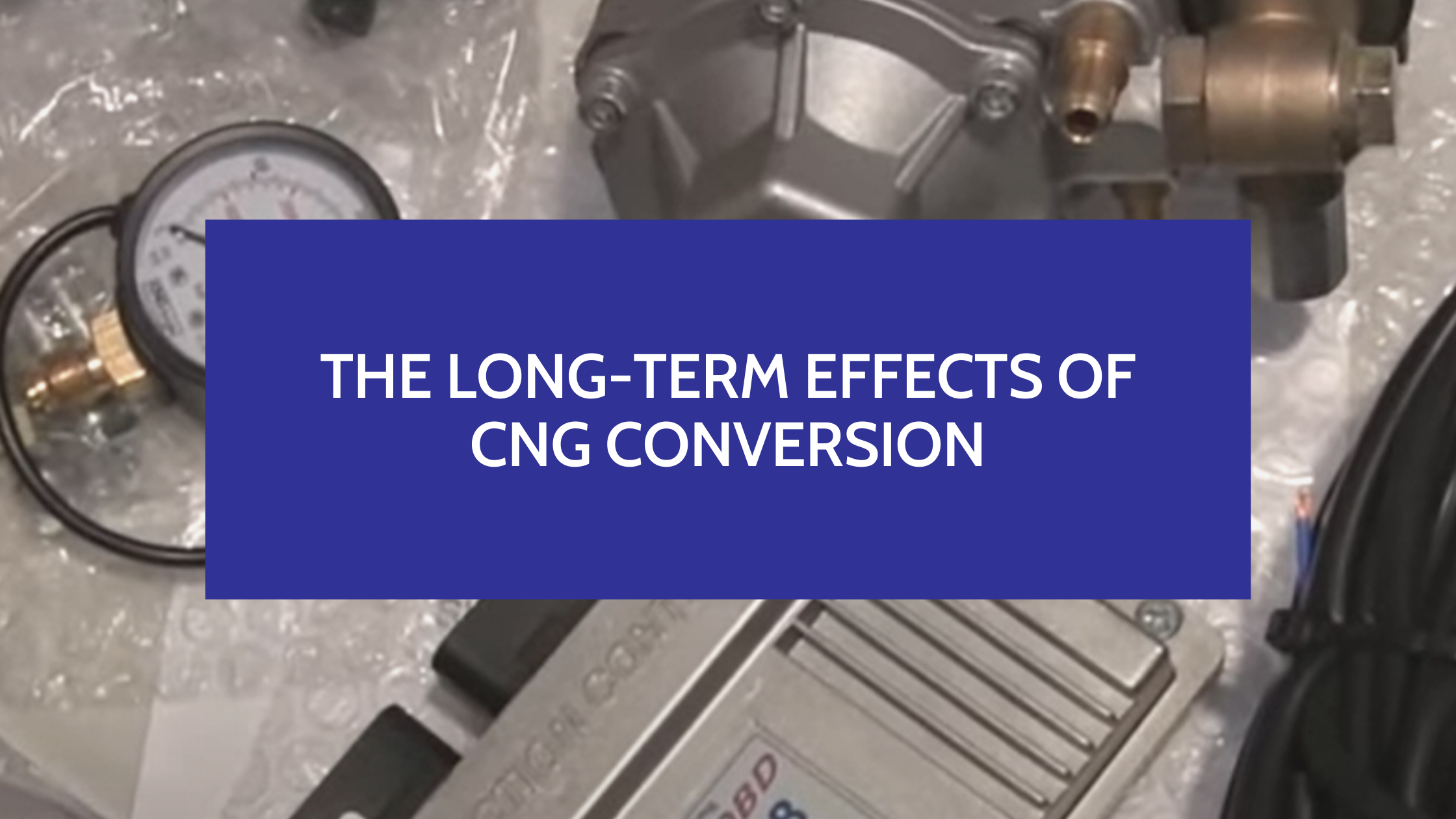 The Long-Term Effects of CNG Conversion - Will it Void My Warranty?
